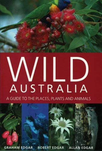 9781877069338: Wild Australia: A Guide to the Places, Plants and Animals