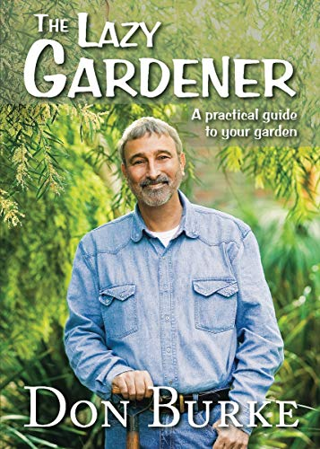 9781877069628: The Lazy Gardener: A Practical Guide to Your Garden