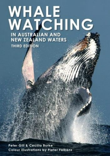 Whale Watching in Australia and New Zealand Waters (Paperback): Cecilia Burke