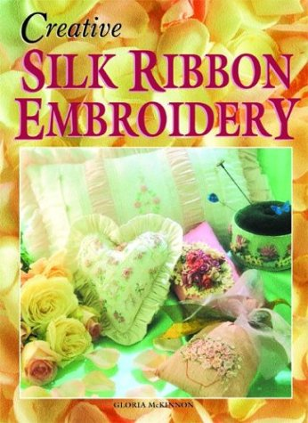 9781877080043: Creative Silk Ribbon Embroidery