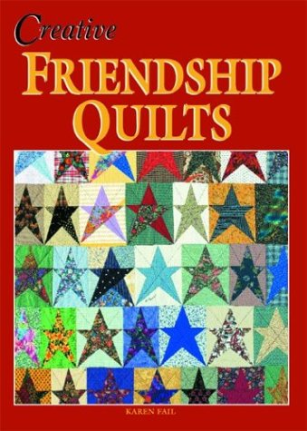 9781877080098: Creative Friendship Quilts