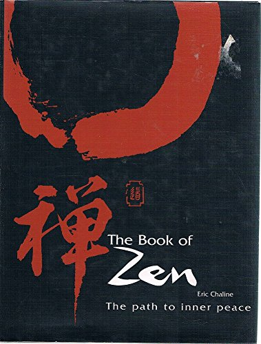 9781877082115: The Book of Zen: Path to Inner Peace