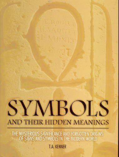 9781877082658: Symbols: And Their Hidden Meanings