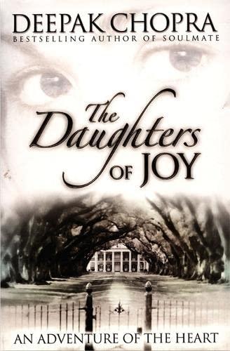 The Daughters of Joy: An Adventure of: Chopra , Deepak