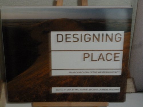 9781877096754: Designing Place : An Archaeology Of The Western District