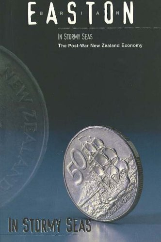 In Stormy Seas: The Post War New Zealand Economy