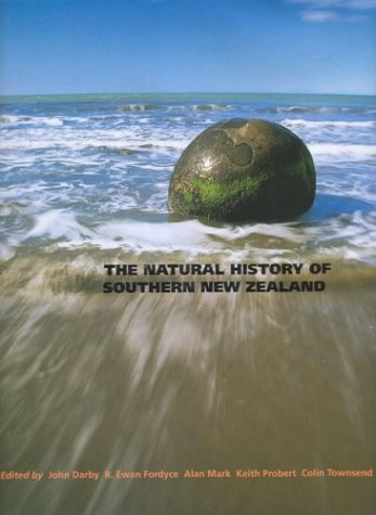 The Natural History of Southern New Zealand (Hardback)