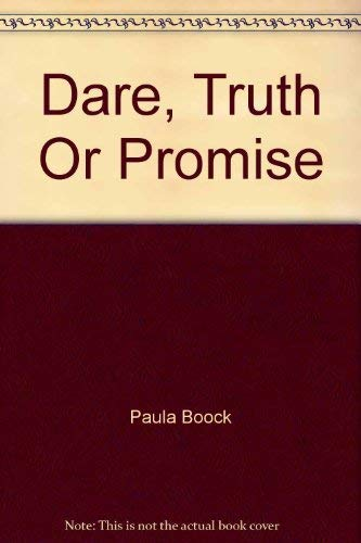 9781877135088: Dare, Truth or Promise