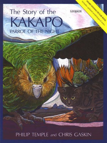 The Story of the Kakapo : Parrot of the Night: Temple, Philip, Gaskin, Chris