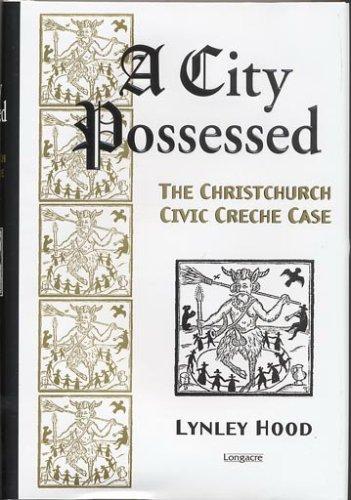 9781877135620: A City Possessed: The Christchurch Civic Creche Case