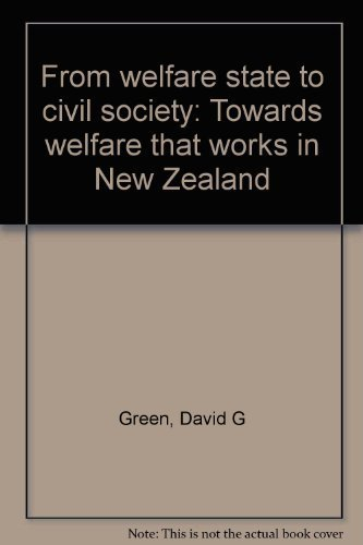 9781877148019: From welfare state to civil society: Towards welfare that works in New Zealand