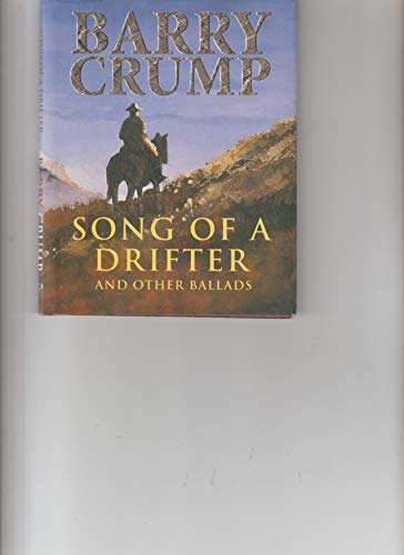 9781877161063: Song of a drifter and other ballads