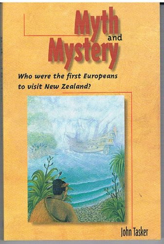 Myth and mystery: Who were the first Europeans to visit New Zealand?: Tasker, John