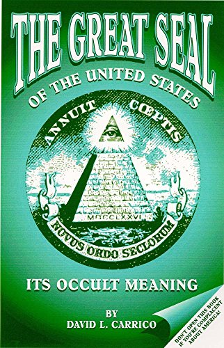 9781877203626: The Great Seal of the United States : It's Occult Meaning