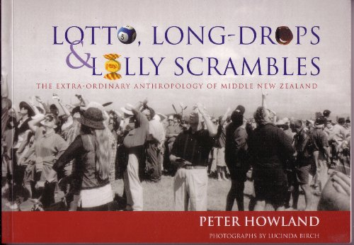 Lotto, Long-Drops & Lolly Scrambles, The Extra-Ordinary: Peter Howland, Lucinda