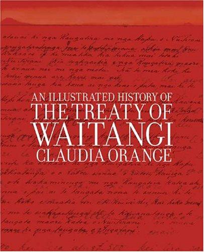 9781877242168: An Illustrated History of the Treaty of Waitangi