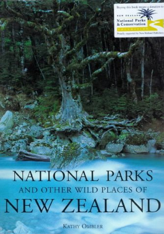 9781877246272: The National Parks and Other Wild Places of New Zealand (National Pks/Other Wild Places)