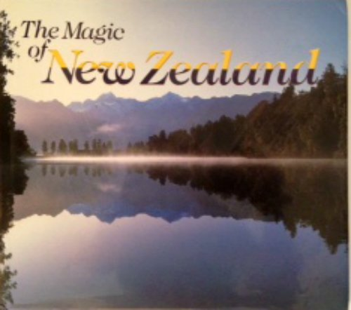 The Magic Of New Zealand.: Leue, Holger (photography);