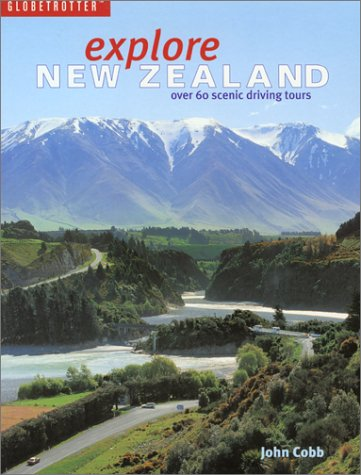 Explore New Zealand (Globetrotter) (1877246409) by Cobb, John