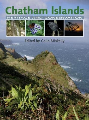 9781877257780: Chatham Islands: Heritage and Conservation