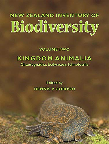New Zealand Inventory of Biodiversity, Volume 2: Gordon, Dennis P.