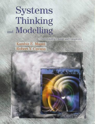 Systems Thinking and Modelling: Kambiz E. Maani,