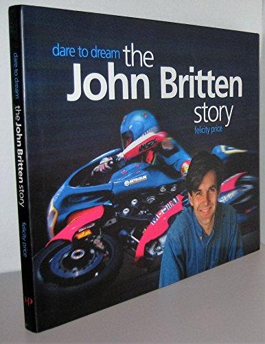 9781877270505: Dare to Dream: The John Britten Story