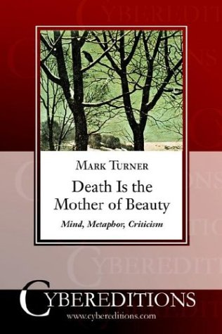 9781877275067: Death Is the Mother of Beauty: Mind, Metaphor, Criticism