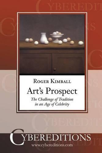 9781877275425: Art's Prospect (Cybereditions Critics Series)