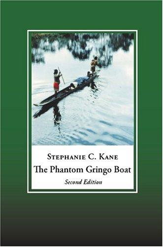 9781877275661: The Phantom Gringo Boat: Shamanic Discourse and Development in Panama