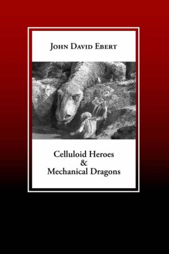 9781877275746: Celluloid Heroes & Mechanical Dragons: Film as the Mythology of Electronic Society