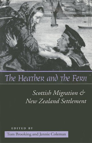9781877276330: The Heather and the Fern: Scottish Migration and New Zealand Settlement