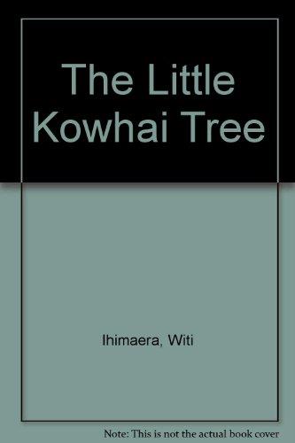 9781877283642: The Little Kowhai Tree