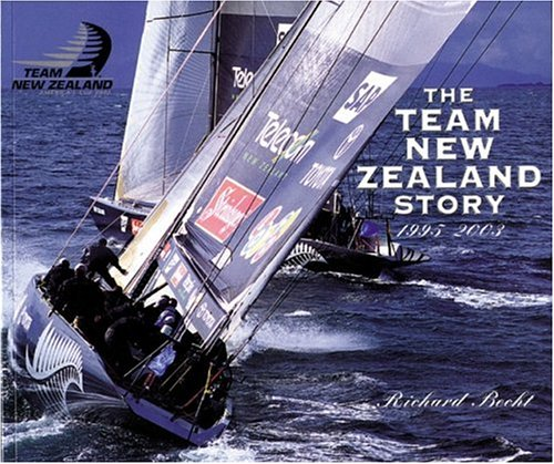The Team New Zealand Story 1995-2003 (1877290076) by Becht, Richard