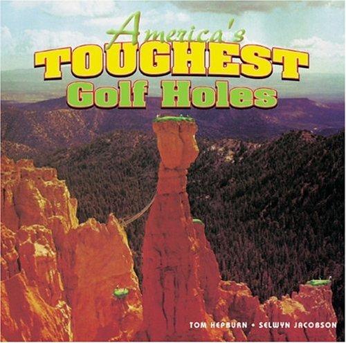 9781877290183: America's Toughest Golf Holes