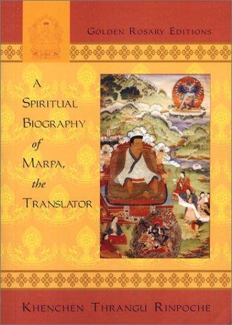 9781877294075: A Spiritual Biography of Marpa, the Translator