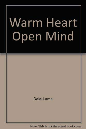 Warm Heart Open Mind (187729425X) by Dalai Lama