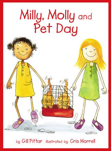 Milly and Molly and Pet Day: Pittar/Morrell