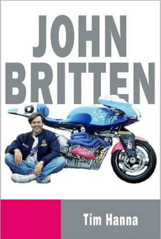 John Britten (Paperback): Tim Hanna