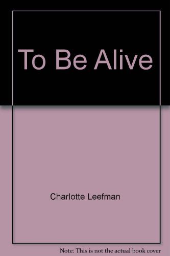 9781877333385: To Be Alive