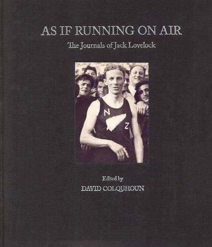 9781877333767: As If Running on Air: The Diaries and Journals of Jack Lovelock: The Journals of Jack Lovelock