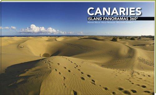Canaries: Island Panoramas 360 (Hardback): Werner Weiler, Helga Neubauer, Wolfgang Vorbeck
