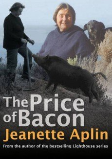 The Price of Bacon (Paperback): Jeanette Aplin