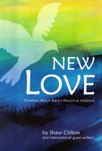 9781877359040: New Love: Thinking Aloud About Practical Holiness[Buy