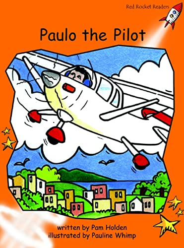 9781877363672: Paulo the Pilot (Red Rocket Readers)