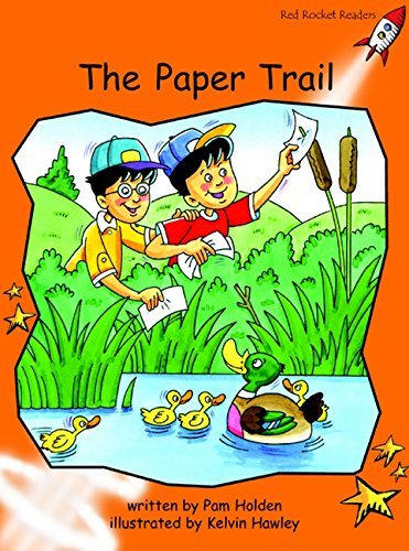 The Paper Trail: Fluency (Red Rocket Readers): Holden, Pam; Hawley,