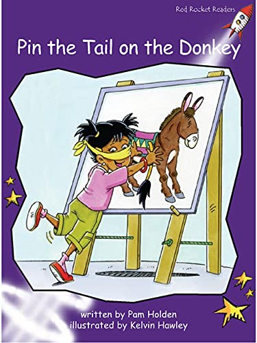 9781877363788: Pin the Tail on the Donkey: Level 3: Fluency (Red Rocket Readers: Fiction Set A)