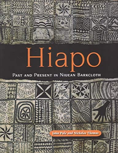 9781877372001: Hiapo: Past and Present in Niuean Barkcloth