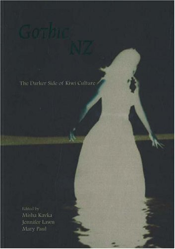 9781877372230: Gothic New Zealand: The Darker Side of Kiwi Culture