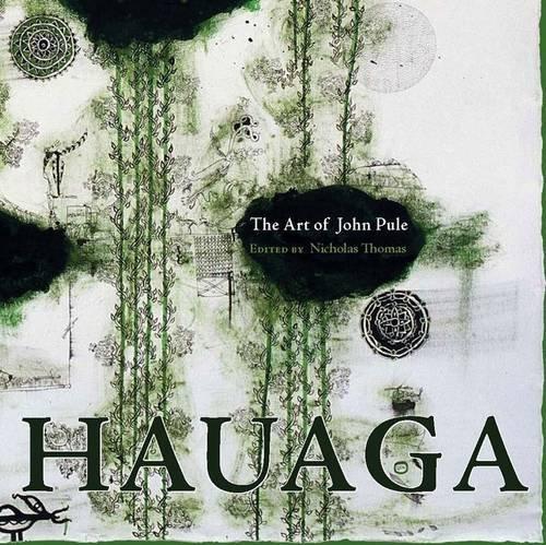 9781877372803: Hauaga: The Art of John Pule (Individual Artists Art Monogra)